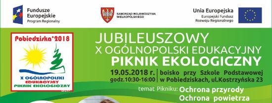 Zapraszamy Na X Ogólnopolski Edukacyjny Piknik Ekologiczny