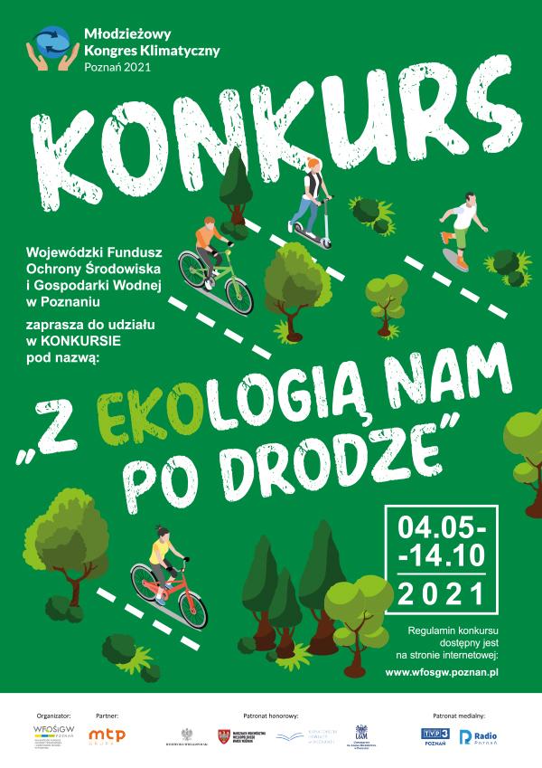 Plakat konkursu. Na zielonym tle znajdują się postacie jadące na rowerach, deskach w kierunku drzew.